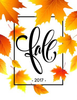 Autumn calligraphy. Background of Fall leaves. Concept leaflet, flyer, poster advertising. Vector illustration