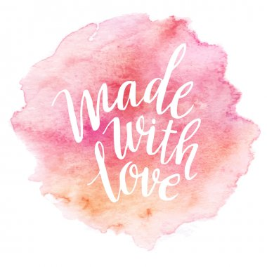Made with love. Watercolor lettering. Vector illustration EPS 10 clip art vector