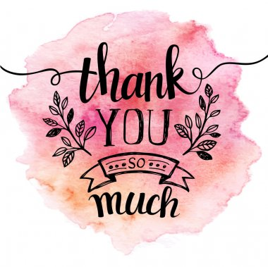 Thank you so mach. Hand lettering. Watercolor background EPS 10 stock vector