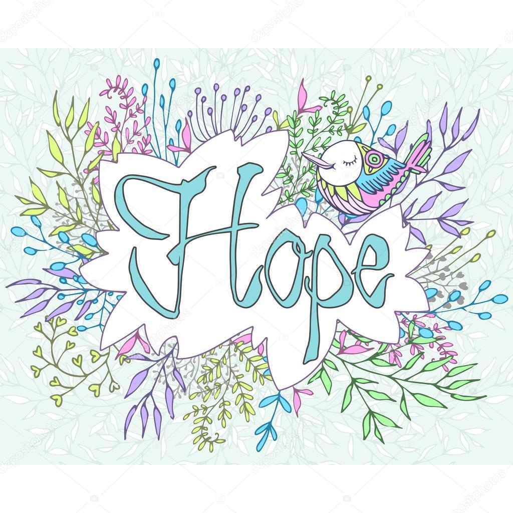Inspirierende Satz Hoffnung von Blumen umrahmt — Stockvektor ...