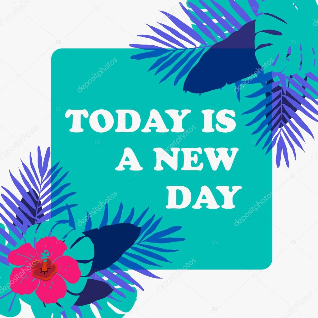 Today Is A New Day Stock Vector Sunbery 68470035
