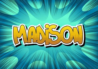 Madison - Comic book style word on comic book abstract background.