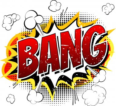 Bang - Comic book, cartoon explosion.