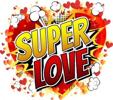 Super Love - Comic book style word