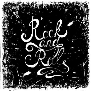 Vintage hand drawn lettering rock and roll on grunge background. Retro vector illustration. Design, retro card, print, t-shirt, postcard