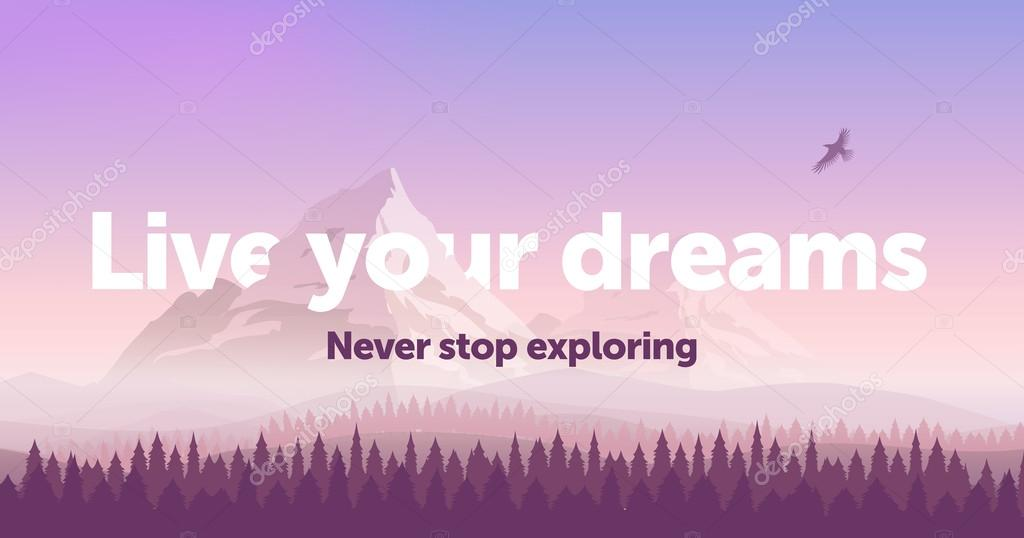 Vector banner template with text 'Live your dreams'. Snowy mountains, gradient sunset sky and the pine forest. Silhouette of an eagle flying in the sky