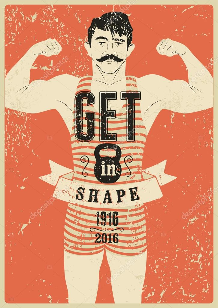 get in shape typographic gym phrase vintage grunge poster
