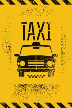 Typographic graffiti retro grunge taxi cab poster. Vector illustration.