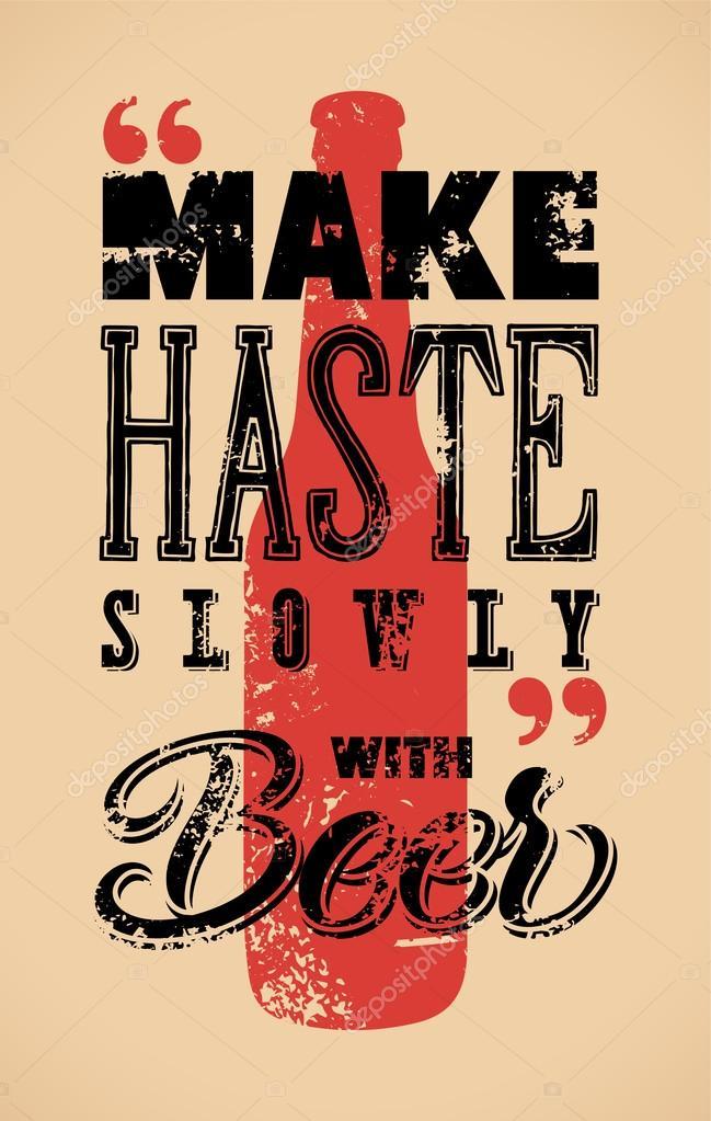 Spiesz Sie Powoli Z Piwem Typograficzne Retro Grafika