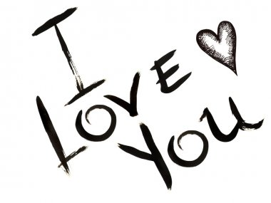 Hand-drawn inscription ''I LOVE YOU'' and small heart made by black ink on a white background