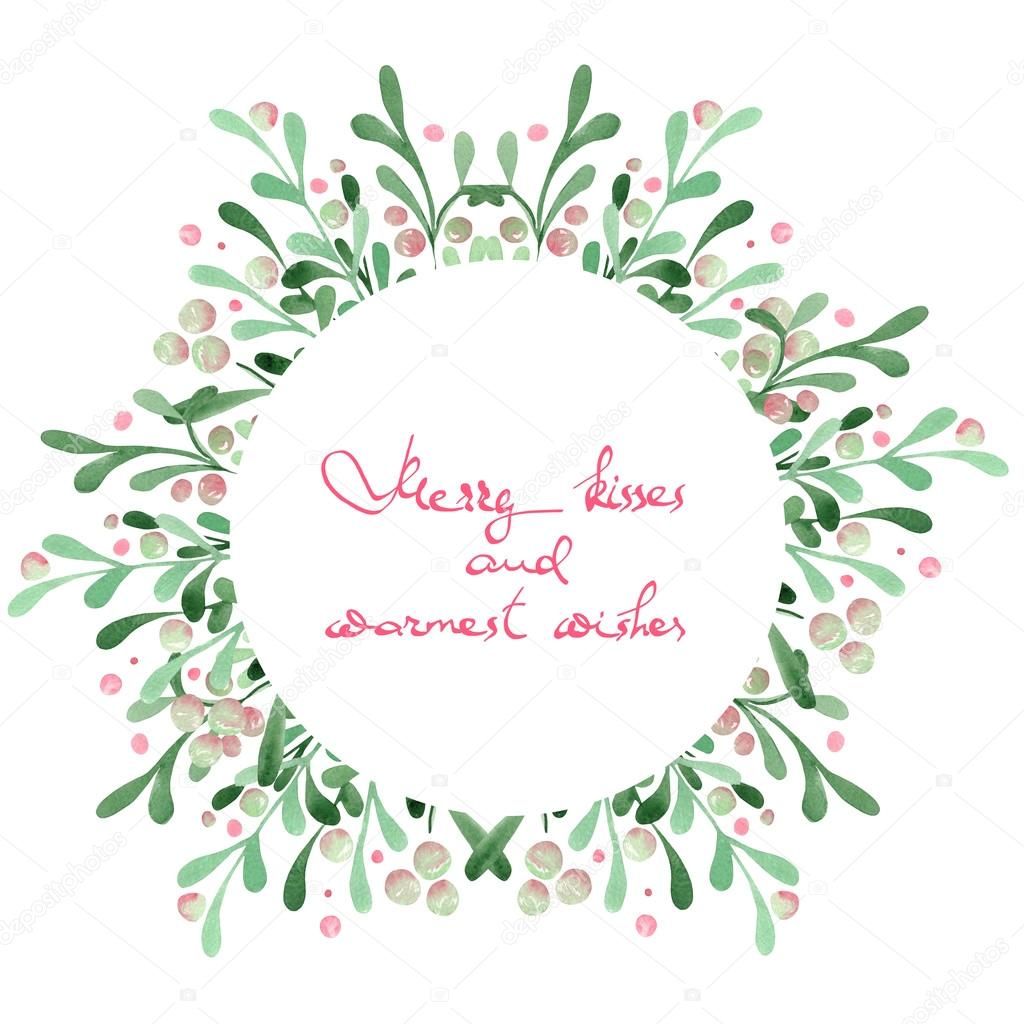 christmas wreath frame of a mistletoe painted in watercolor on a white background with inscription merry kisses and warmest wishes photo by - Wreath Frame