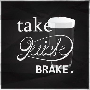 Take quick break quote