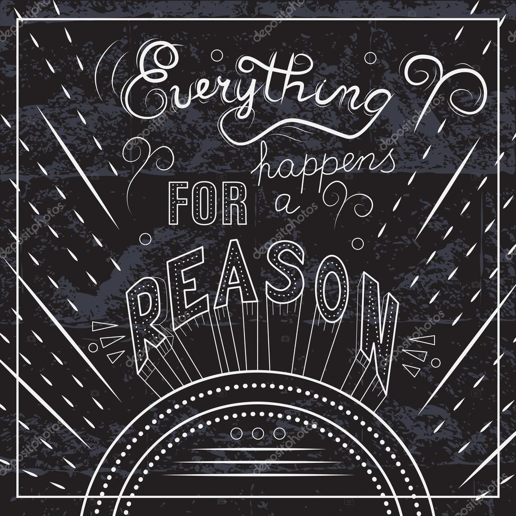 Everything Happens For A Reason Stock Vector Sunshineart 89113480