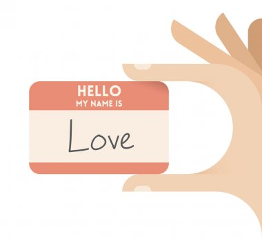 Card with text Hello my name is Love.