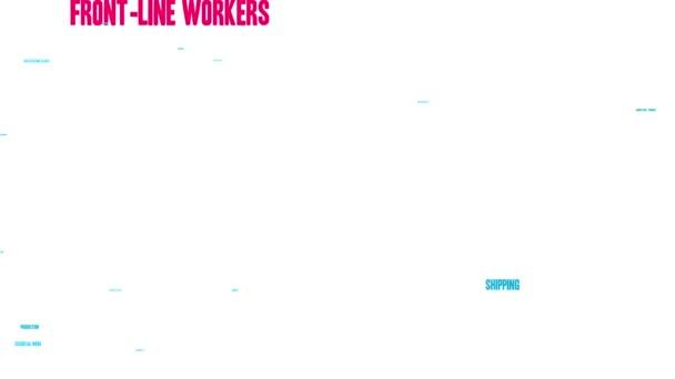 Front Line Workers animierte Wortwolke auf weißem Hintergrund.