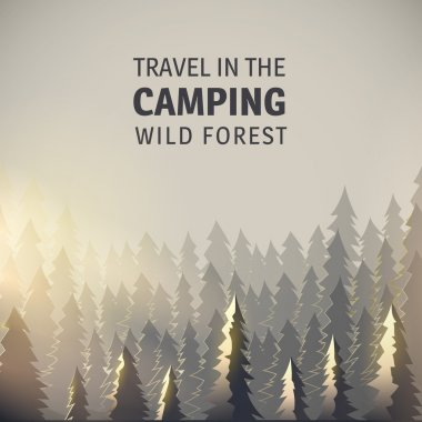 Camping, wild forest and wildlife.