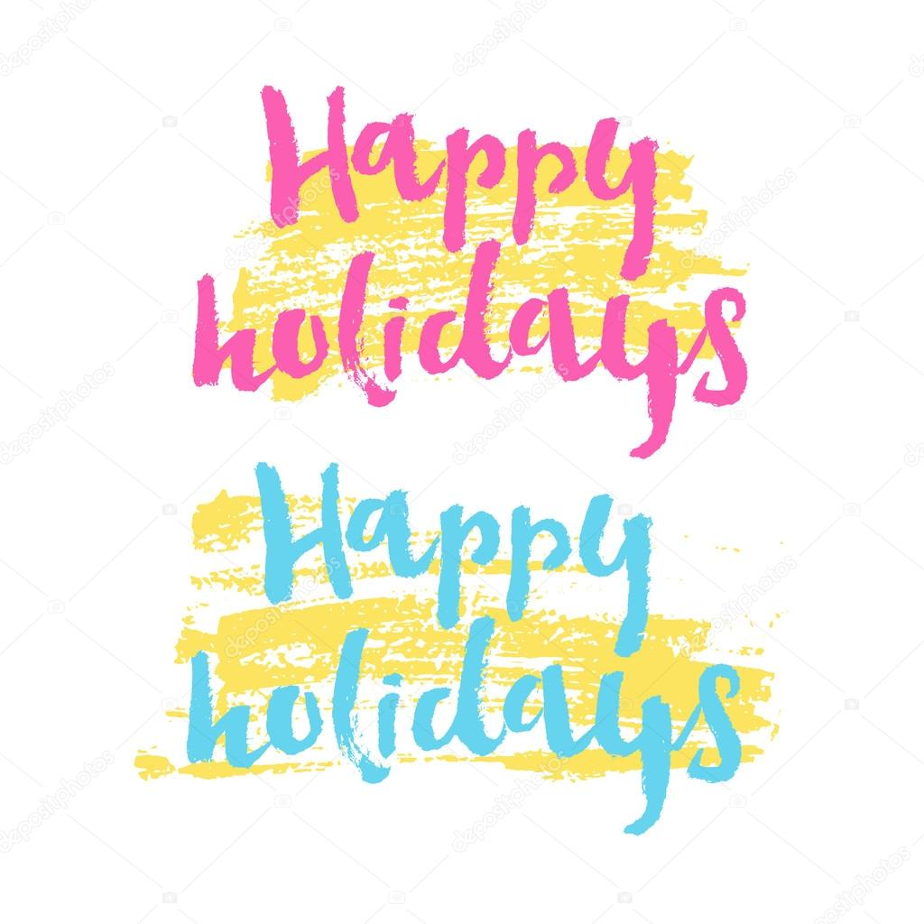 Happy holidays vector text on color background holidays lettering happy holidays vector text on color background holidays lettering for invitation and greeting card stopboris Image collections