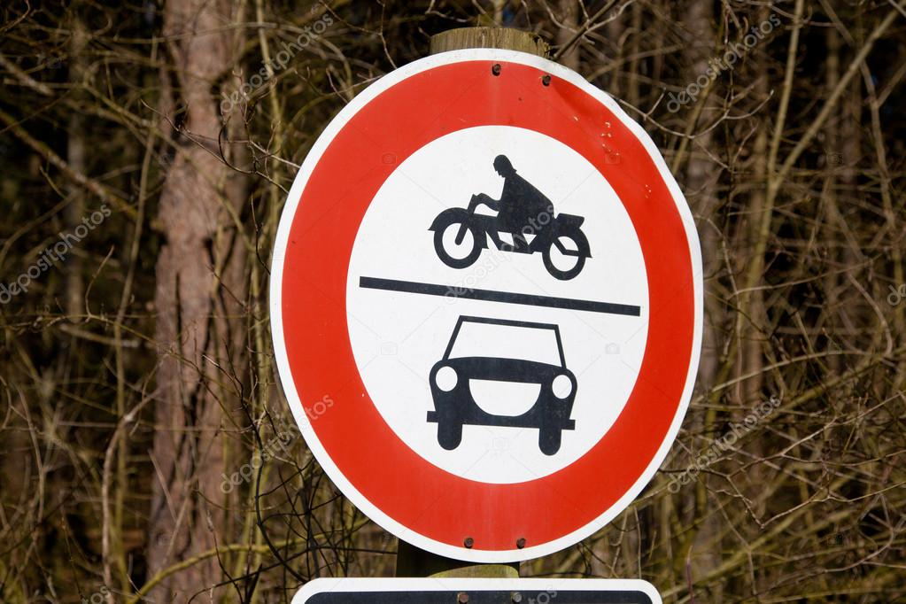 Road sign ban of cars and motorcycles