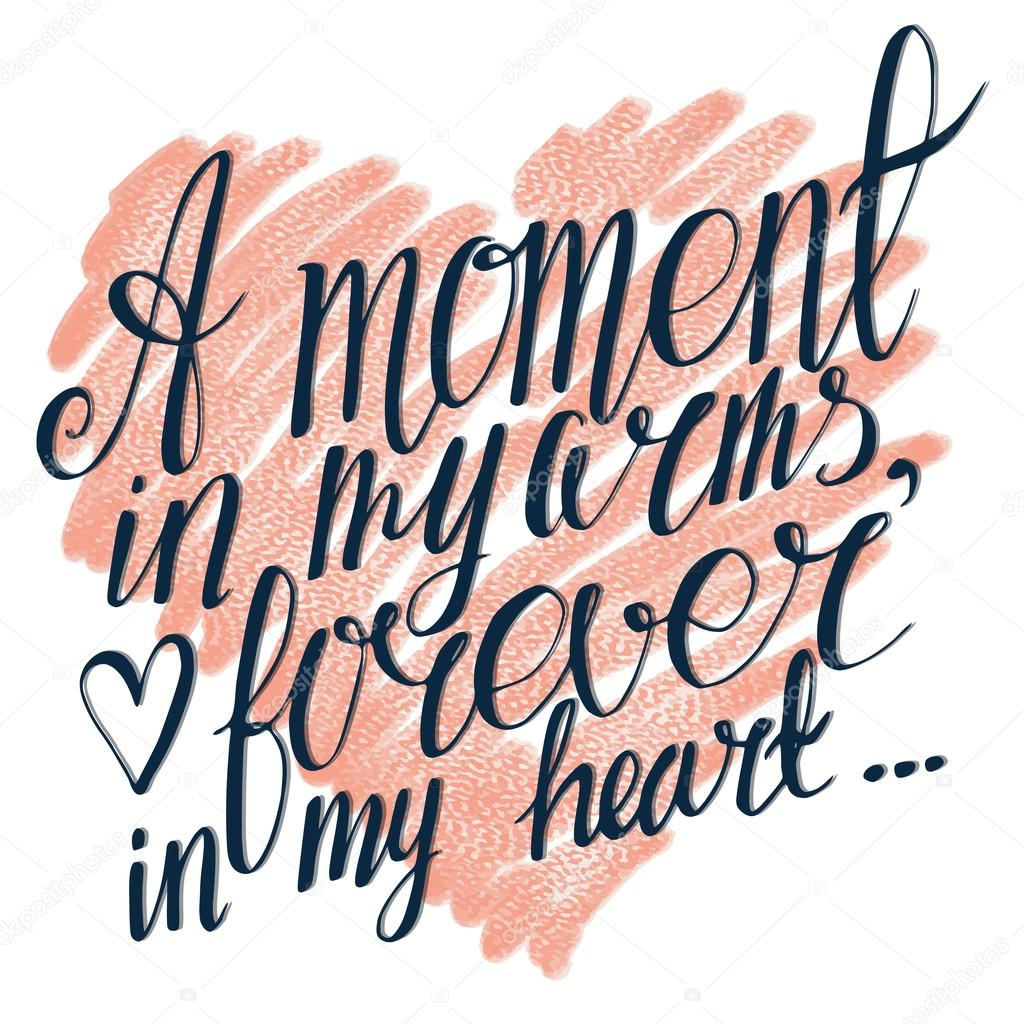 A Moment In My Arms Forever In My Heart Quote Stock Vector