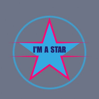 i'm a star typography, t-shirt graphics. vector illustration
