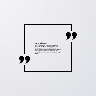Quote of the text in the box . Vector illustration