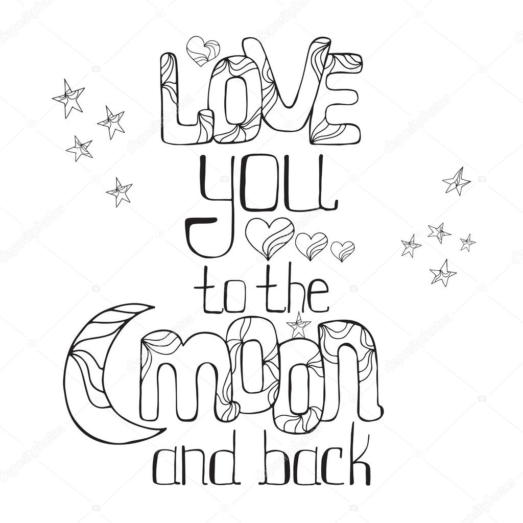 Quote I Love You To The Moon And Back Love You To The Moon And Back  Stock Vector © Maroshka 93763408