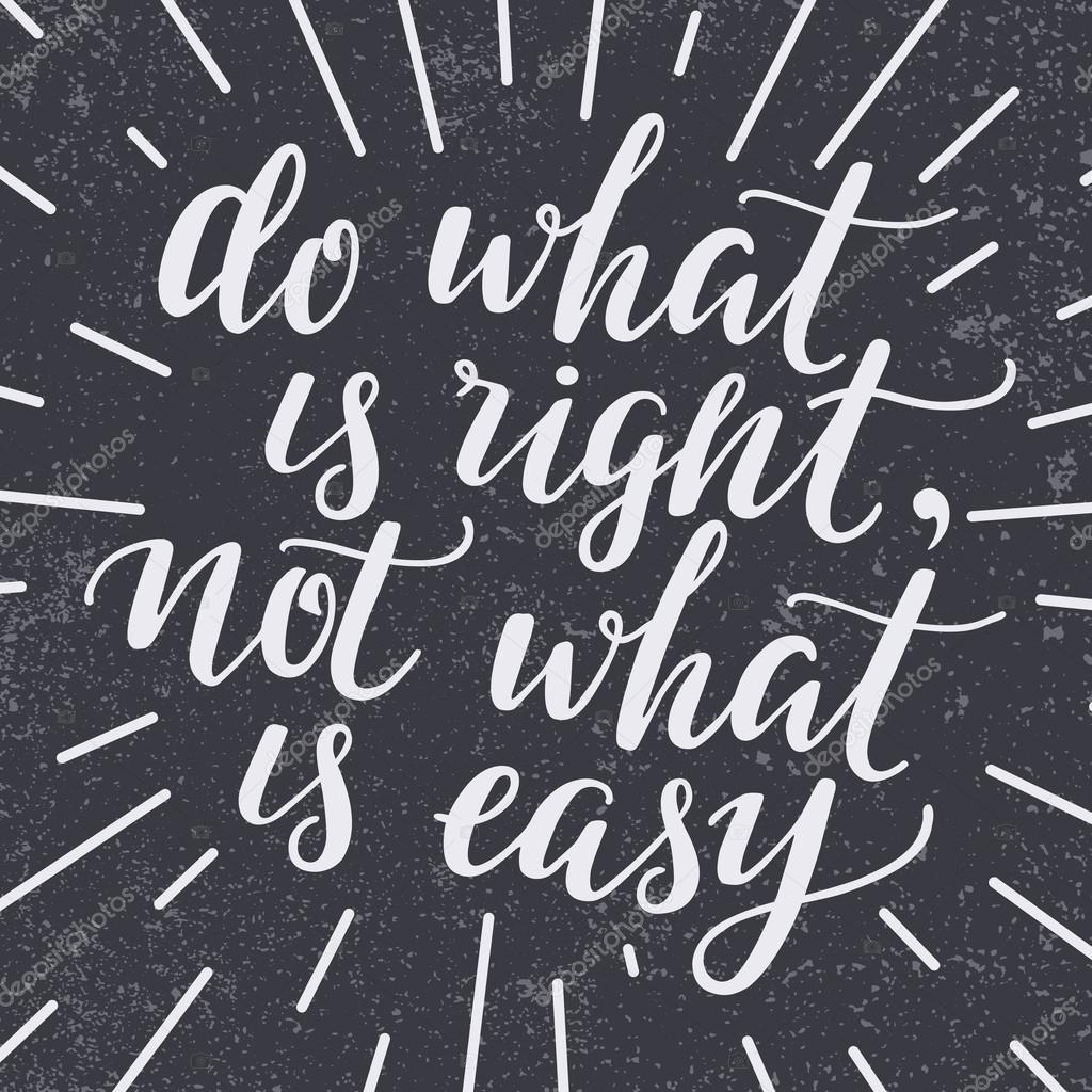 Do What Is Right Not What Is Easy Stock Vector Ffffffly 100565510