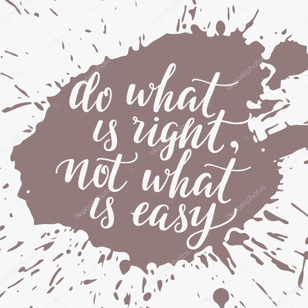 Do What Is Right Not What Is Easy Stock Vector Ffffffly 100567858