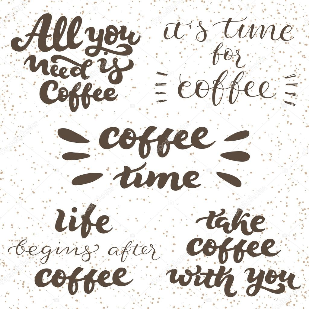 Lettering Set With Quotes For Coffee Shop Stock Vector Ffffffly