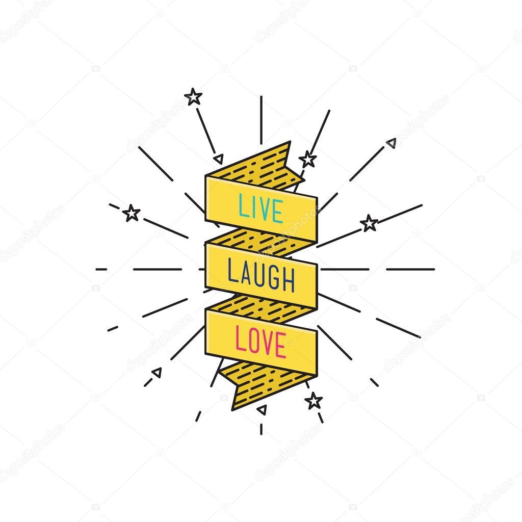 Live Laugh Love Quote Live Laugh Loveinspirational Vector Illustration Motivational