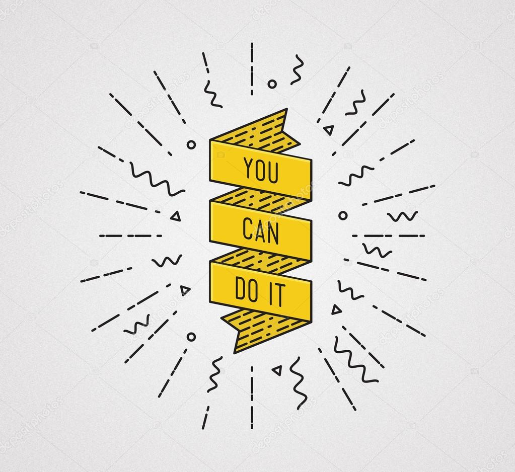 You Can Do It Inspirational Illustration Motivational Quote