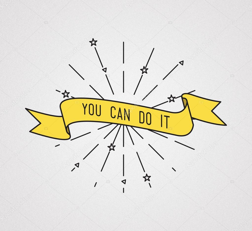 You Can Do It Inspirational Illustration Motivational Quotes