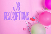 Text showing inspiration Job Descriptions. Concept meaning a formal account of an employee s is responsibilities Colorful Birthday Party Designs Bright Celebration Planning Ideas