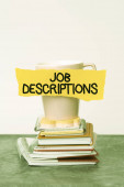 Inspiration showing sign Job Descriptions. Business idea a formal account of an employee s is responsibilities Organized And Neat Sorting Arrangement Files And Document Storing Ideas