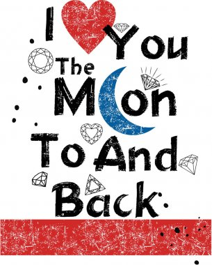 Design vector I love you to the moon and back