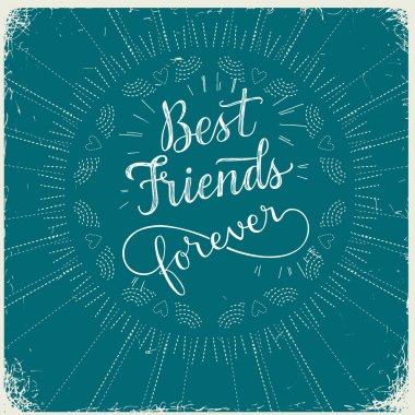 Best Friend Forever, hand lettering phrase. Vector illustration.  Retro greeting card for friendship day clip art vector