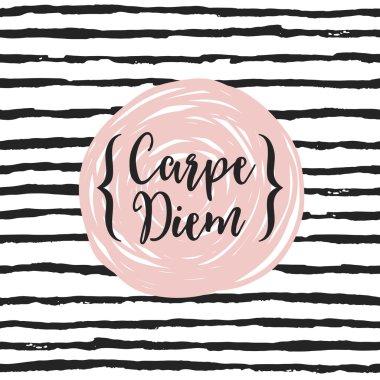 Carpe diem - latin phrase