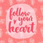 Následovat své srdce pozadí