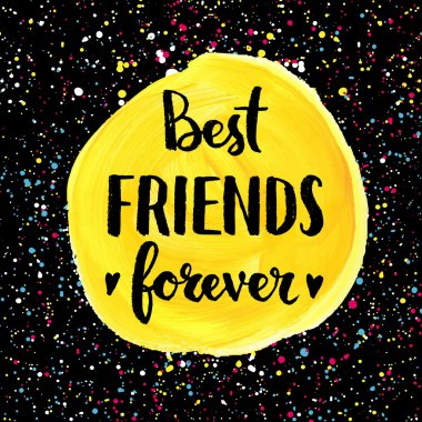 Best friends forever. Hand lettering quote clip art vector