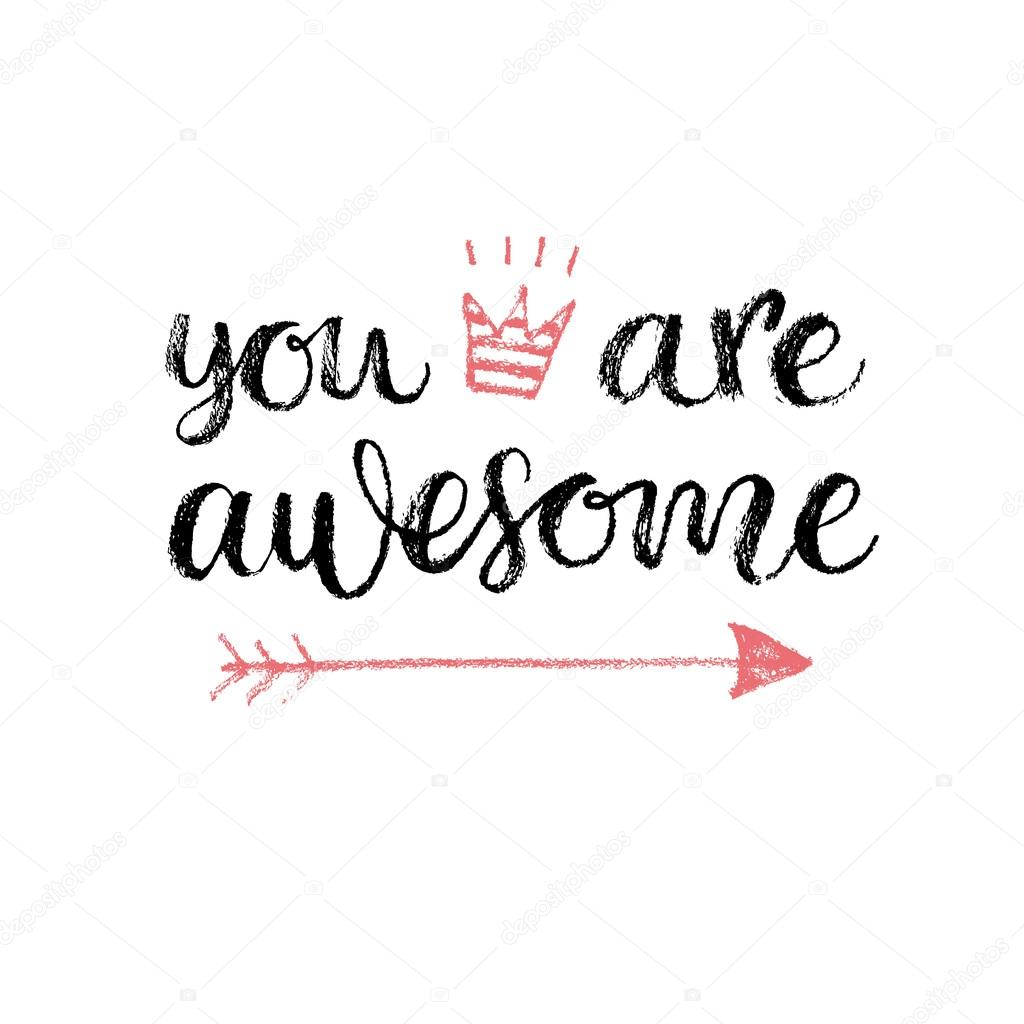 You are Awesome calligrahpy quote — Stock Vector ...
