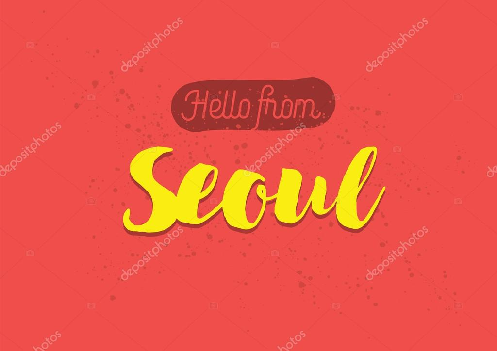 Hello from seoul south korea greeting card with lettering design hello from seoul south korea greeting card with lettering design stok vektr m4hsunfo