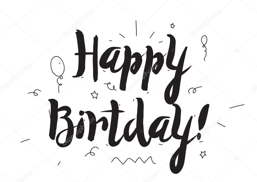 Happy birthday greeting card with modern calligraphy and hand