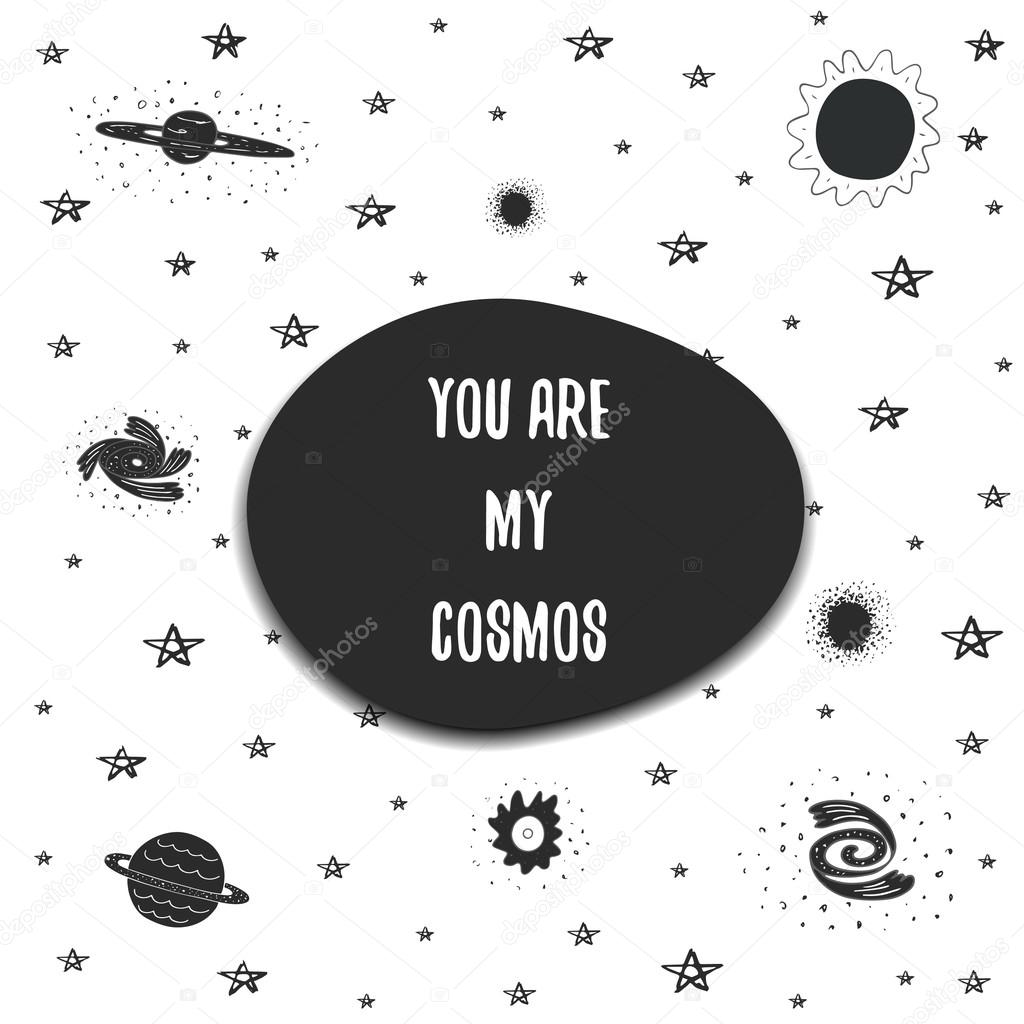 You are my cosmos postcard