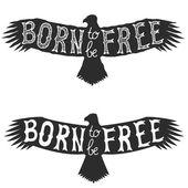 Fotografia born to be free. Vector design element