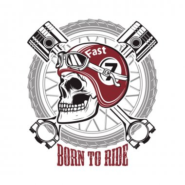 Born to ride. Skull in motorcycle helmet on background with whee