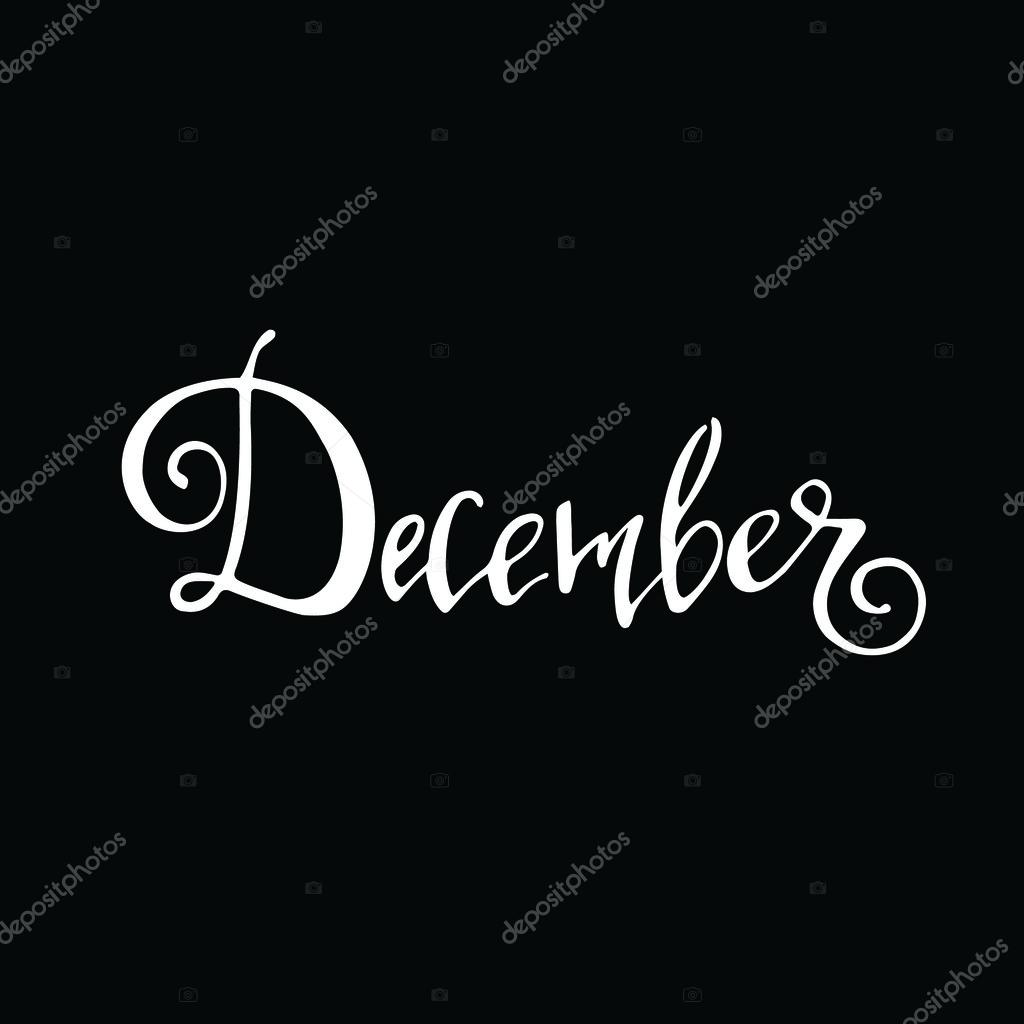 Calligraphy sign december stock photo Calligraphy and sign