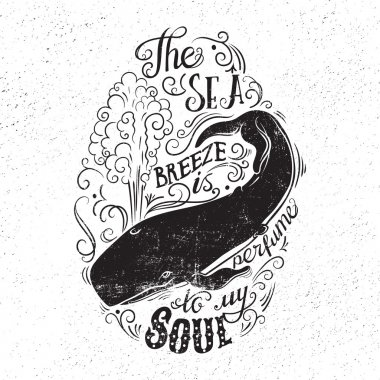 Hand drawn illustration with with a whale and lettering.