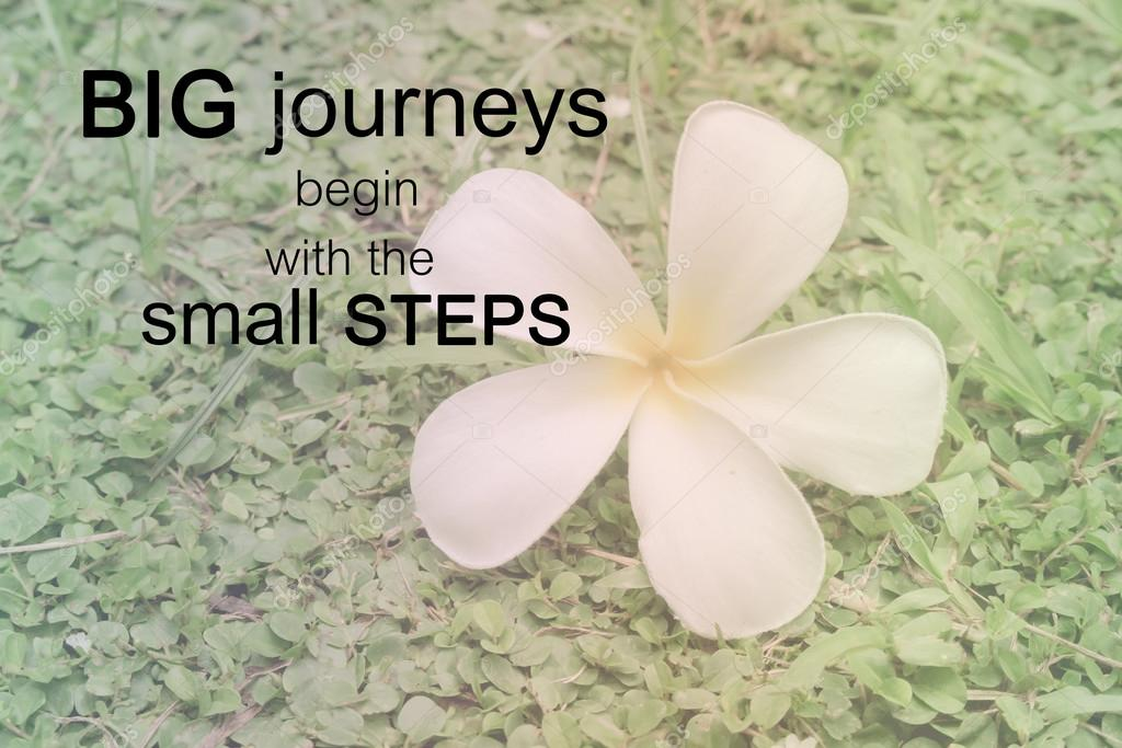 word big journeys begin the small steps inspirational