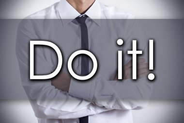 Do it! - Young businessman with text - business concept
