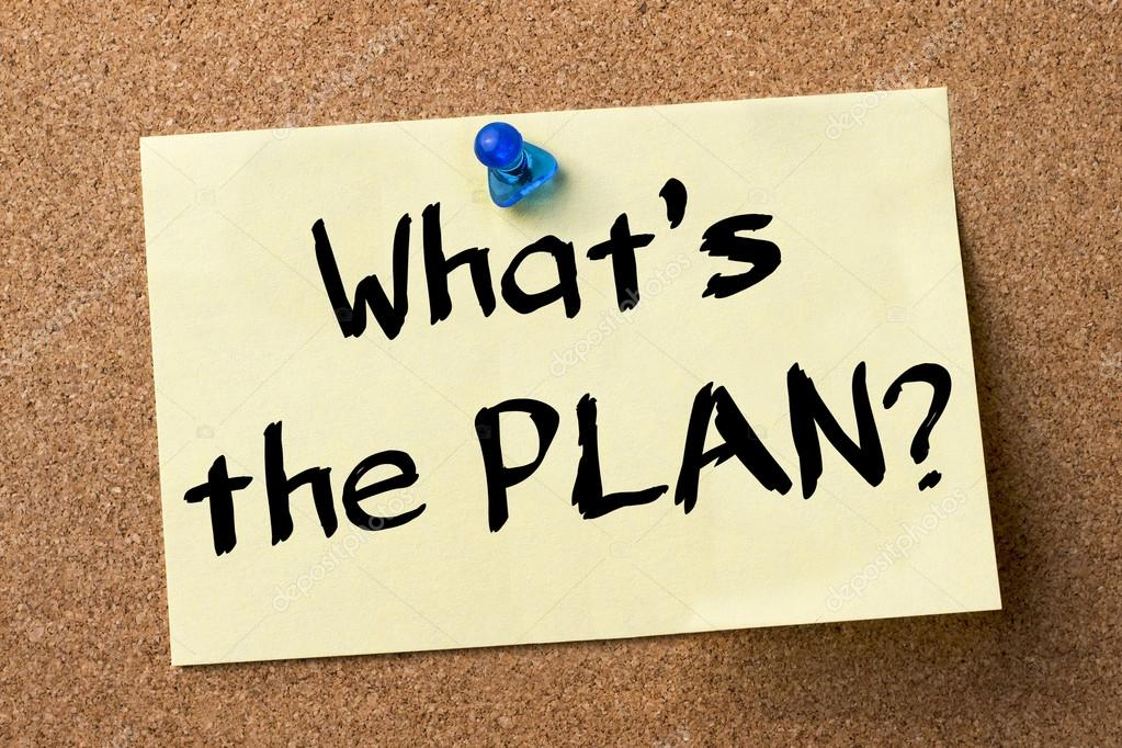 What's the PLAN? - adhesive label pinned on bulletin board — Stock ...